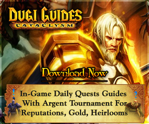 WoW Guide, Dugi's Dailies, Dungeon Guide, Warcraft, World of Warcraft, Dungeon Levelling, Events Guide, Dugi's Leveling, Instances by Level, Profession Guide, Make Gold, wow warcraft alliance horde dailies daily event guide